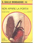 Non aprire la porta - Curtiss, Ursula