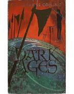Dark Ages - Pritchard, John