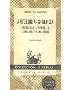 Antología - Siglo XX - Prositas Españoles - de MAEZTU, MARÍA