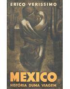 México - História duma Viagem - Veríssimo, Érico