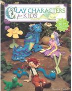 Clay Characters for Kids - CARLSON, MAUREEN