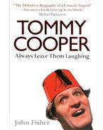 Tommy Cooper - Always Leave Them Laughing - Fisher,John