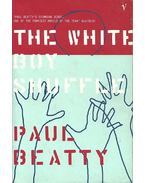 The White Boy Shuffle - BEATTY, PAUL