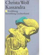 Kassandra - Wolf, Christa
