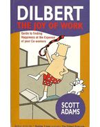 Dilbert - The Joy of Work - Adams, Scott