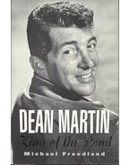 Dean Martin - King of the Road - Freedland, Michael