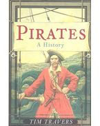 Pirates - A History - TRAVERS, TIM
