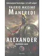 Alexander - Skjebnens sonn - Manfredi, Valerio Massimo