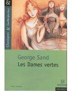 Les dames vertes - George Sand