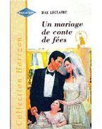 Un mariage de conte de fées - Leclaire, Day
