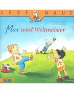 Max wird Weltmeister - TIELMAN, CHRISTIAN - KRAUSHAAR, SABINE