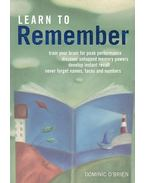 Learn to Remember - Dominic O'Brien