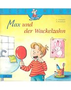 Max und der Wackelzahn - TIELMAN, CHRISTIAN - KRAUSHAAR, SABINE