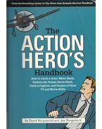 The Action Hero's Handbook - BORGENICHT, DAVID