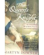 The Queen's Knight - DOWNER, MARTYN