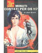 Minuti contati per os 117 - Bruce, Jean