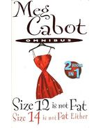 Size 12 Is Not Fat - Size 14 Is Not Fat Either - Meg Cabot