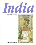 A Concise History of India - Watson, Francis
