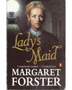 Lady's Maid - FORSTER, MARGARET
