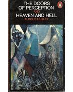 The Doors of Perception - Heaven and Hell - Huxley, Aldous Leonard