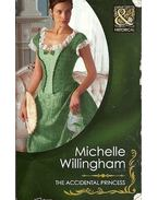 The Accidental Princess - WILLINGHAM, MICHELLE