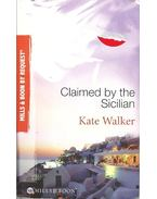 Claimed by the Sicilian - Walker, Kate