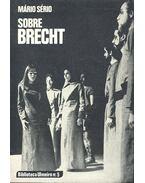 Sobre Brecht - SÉRIO, MÁRIO