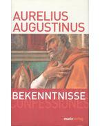 Bekenntnisse- Confessiones - Aurelius Augustinus