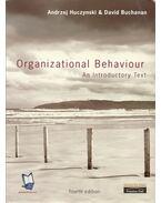 Organizational Behaviour: An Introductory Text - Andrzej Huczynski, David Buchanan