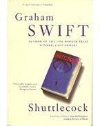 Shuttlecock - Swift, Graham