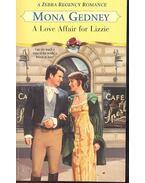 A Love Affair for Lizzie - GEDNEY, MONA