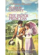 The Paper Princess - CHESNEY, MARION