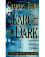 Search the Dark - TODD, CHARLES