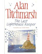 The Last Lighthouse Keeper - Titchmarsh, Alan