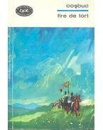 Fire de tort - COŞBUC, GEORGE