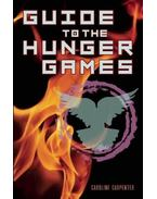 Guide to the Hunger Games - CLARKSON, STEPHANIE