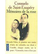 Mémoires de la rose - Saint-Exupéry, Consuelo de