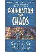 Foundation and chaos - Bear, Greg