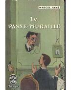 Le Passe-Muraille - Aymé, Marcel