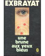 Une brune aux yeux bleus - Charles Exbrayat