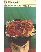 Aimez-vous la pizza ? - Charles Exbrayat