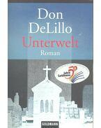 Unterwelt - Don DeLillo