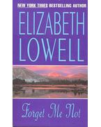 Forget Me Not - Elizabeth Lowell