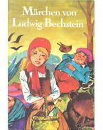 Märchen von Ludwig Bechstein - Bechstein, Ludwig