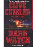 Dark Watch - CUSSLER, CLIVE - DU BRUL, JACK