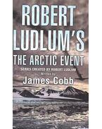 Robert Ludlum's The Arctic Event - COBB, JAMES