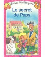 Le secret de Papy - LACROIX, ANNICK