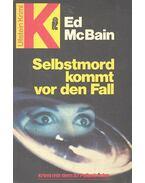 Selbstmord kommt vor den Fall - Ed McBain