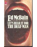 Let's Hear It For the Deaf Man - Ed McBain
