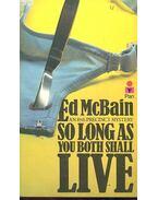 So long as you both shall live - Ed McBain